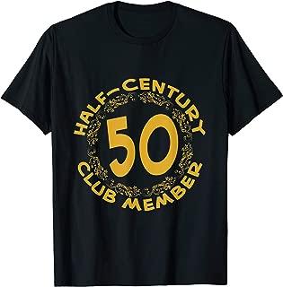 50th Birthday Party Anniversary T-Shirt, Half Century Club