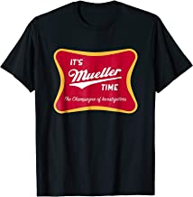 It's Mueller Time Champagne of Investigators T-Shirt