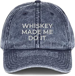 Whiskey Made Me Do It Vintage Cotton Twill Cap