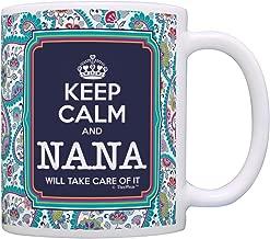 Keep Calm Nana Will Take Care of It Gift Coffee Mug Tea Cup Paisley