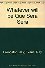 Whatever Will Be, Will Be / Que Sera Sera: From the Film The Man Who Knew too Much