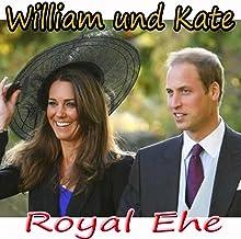 William und Kate: Royal Ehe
