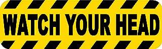 StickerTalk Watch Your Head Vinyl Sticker, 10 inches by 3 inches