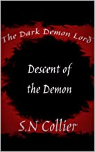 The Dark Demon Lord: Descent of the Demon