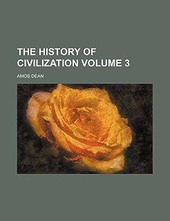 The History of Civilization Volume 3