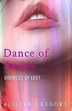 Dance of Aeons: Goddess of Lust