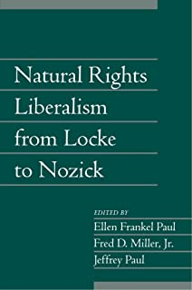 Natural Rights Liberalism from Locke to Nozick: Volume 22, Part 1 (Social Philosophy and Policy)