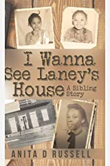 I Wanna See Laney's House Hardcover