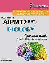 PLC Educators CBSE PMT (NEET) Biology Question Bank