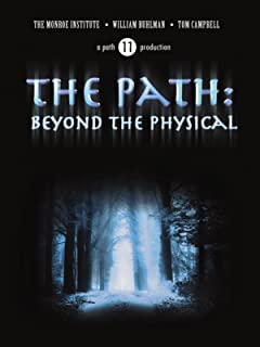 The Path: Beyond the Physical