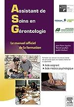Assistant de soins en gérontologie: Le manuel officiel de la formation (Hors collection)