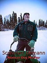 Screamin' Hemann Alaskan Dog Musher