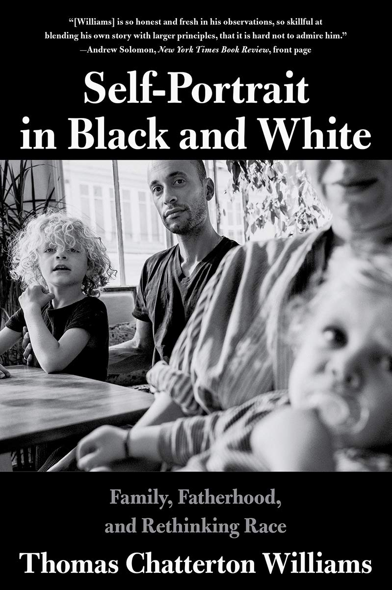 Download Self-Portrait In Black And White: Family, Fatherhood, And Rethinking Race 