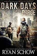 Dark Days of the Purge: A Post-Apocalyptic EMP Survival Thriller (Dark Days of the After Book 5)