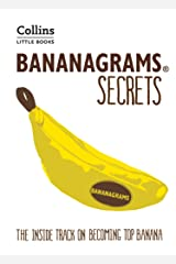 BANANAGRAMS® Secrets: The Inside Track on Becoming Top Banana (Collins Little Books) Kindle Edition