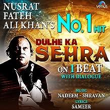 Best nusrat fateh ali khan dulhe ka sehra Reviews