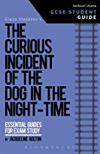 The Curious Incident of the Dog in the Night-Time GCSE Student Guide (GCSE Student Guides)
