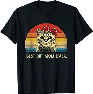 Vintage Best Cat Mom Ever T-Shirt Mother's Day Gitfs