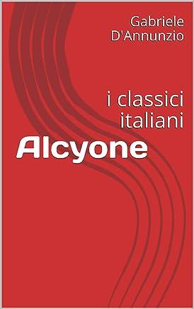 Alcyone: i classici italiani