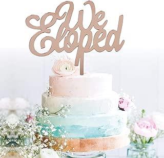 Best we eloped cake topper Reviews