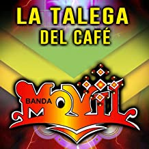 Best la talega del cafe banda movil Reviews