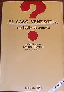 El caso Venezuela: una ilusión de armonia