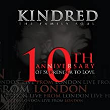 Live from London (10th Anniversary of Surrender to Love)