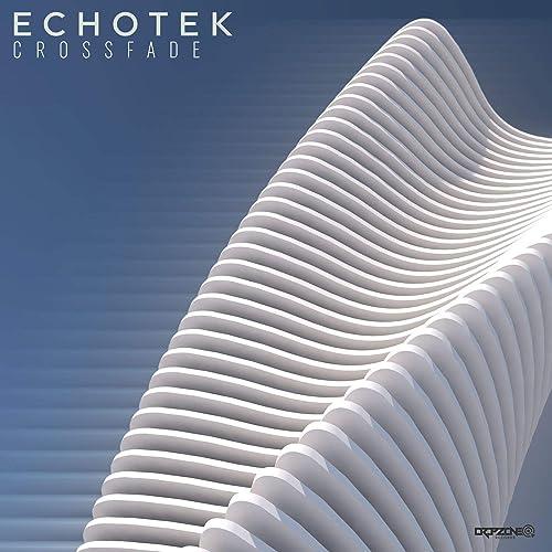 Crossfade by Echotek on Amazon Music - Amazon com