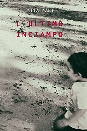 Lultimo inciampo