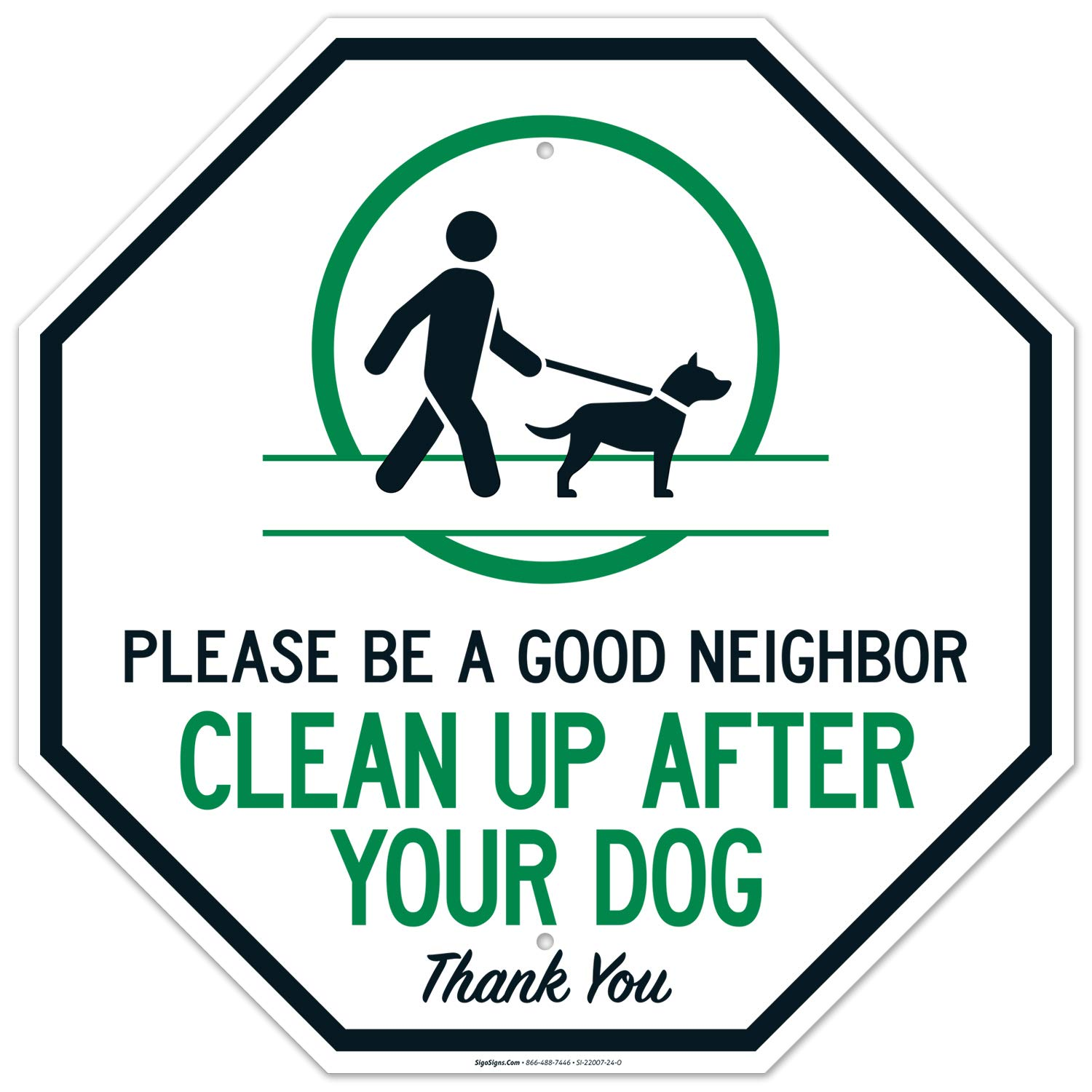 Clean Up After Your Dog Sign A 24 倉庫 Neighbor Good Please Be 安値