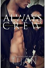 Always Crew (Crew Series Book 3) Kindle Edition