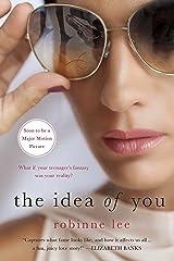 The Idea of You: A Novel Kindle Edition