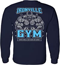 Ironville Gym Gorilla - Where Gorilla Size Gains are Earned Long Sleeve Tee