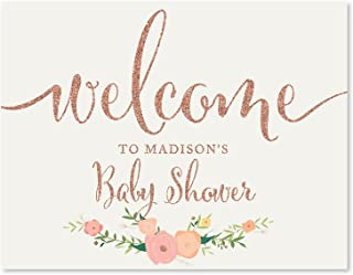 Andaz Press Personalized Baby Shower Party Signs, Faux Rose Gold Glitter with Florals, 8.5x11-inch, Welcome to Madison's Baby Shower Sign, 1-Pack, Colored Decorations, Custom Made Any Name