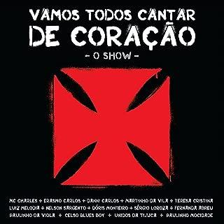 Vasco da Gama - Vamos Todos Cantar de Coração