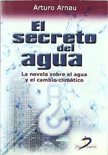 Amazon.es: Los secretos del agua