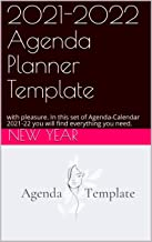 2021-2022 Agenda Planner Template: with pleasure. In this set of Agenda-Calendar 2021-22 you will find everything you need.