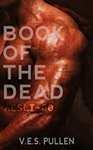 Book of the Dead: AESLI-00: (A reverse harem, post-pandemic, slow-burn romance) (The JAK2 Cycle, Book 1) (The JAK2 Cycle B...