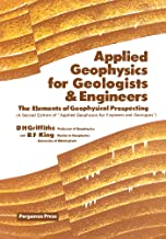 Applied Geophysics for Geologists and Engineers: The Elements of Geophysical Prospecting