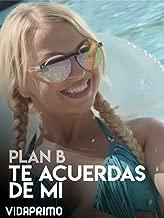 Plan B - Te acuerdas de mi