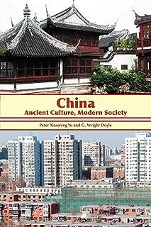 China: Ancient Culture, Modern Society