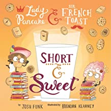 Short & Sweet (Volume 4) (Lady Pancake & Sir French Toast)