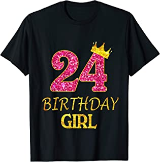 24th Birthday Girl Princess Shirt 24 Years Old 24th Gift