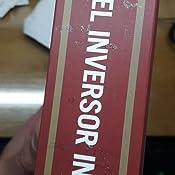 El Inversor Inteligente Un Libro De Asesoramiento Practico Spanish Edition Ebook Graham Benjamin Kindle Store
