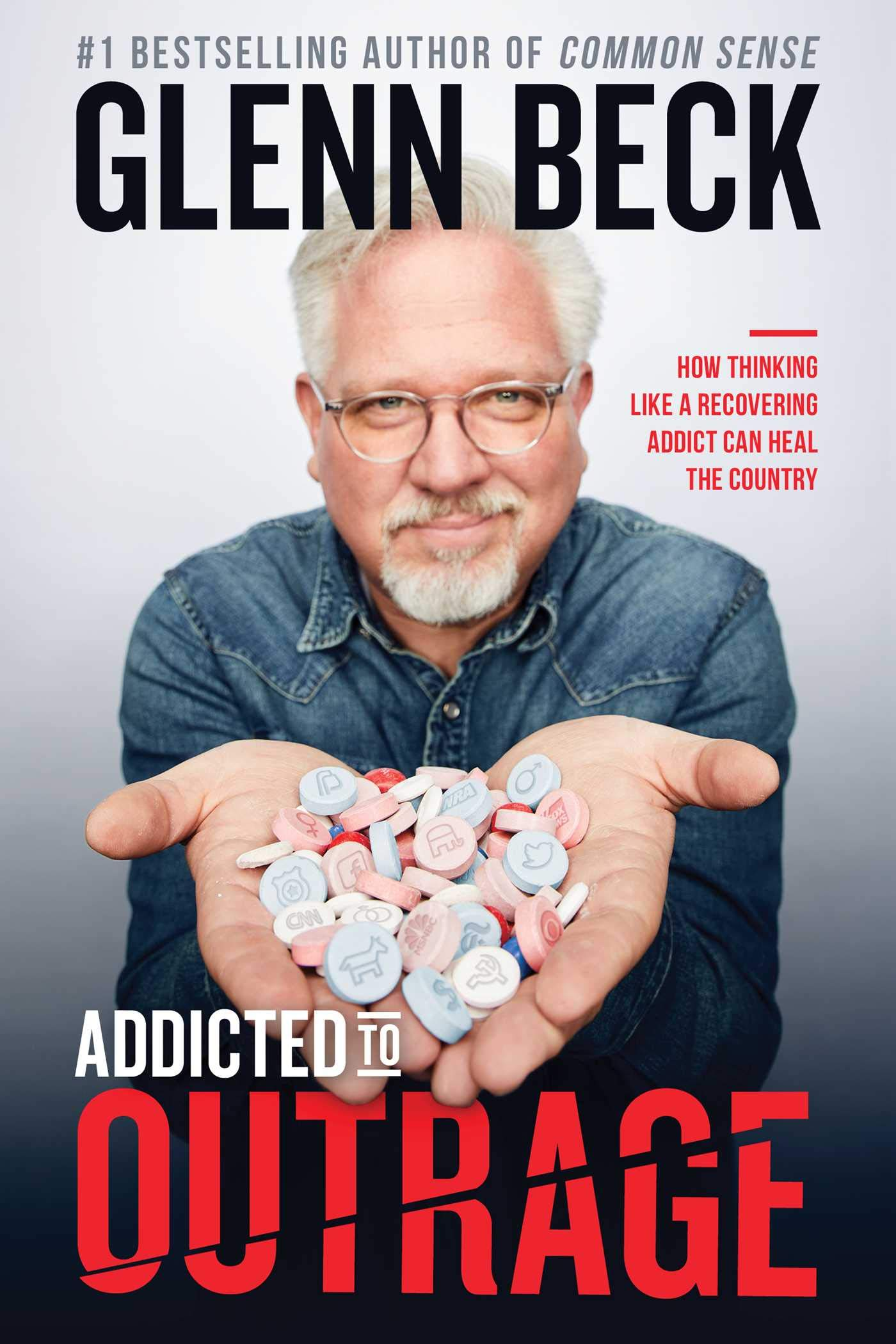 Addicted To Outrage: How Thinking Like A Recovering Addict Can Heal The Country (English Edition)