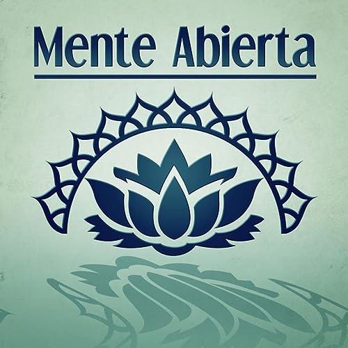 Mente Abierta - Meditación, Ejercicios de Pilates, Masajes y ...