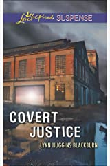 Covert Justice (Mills & Boon Love Inspired Suspense) Kindle Edition