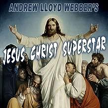 Andrew Lloyd Webber's Jesus Christ Superstar