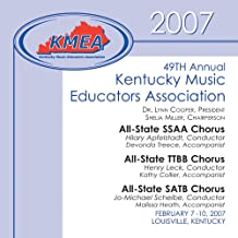 Kentucky Music Educators Association 2007: All-State SSAA,TTBB and SATB Choruses