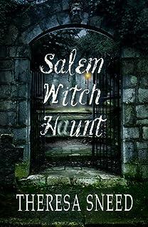 Salem Witch Haunt (Salem Witch Haunt series Book 1)